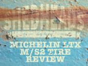michelin ltx m/s2 review