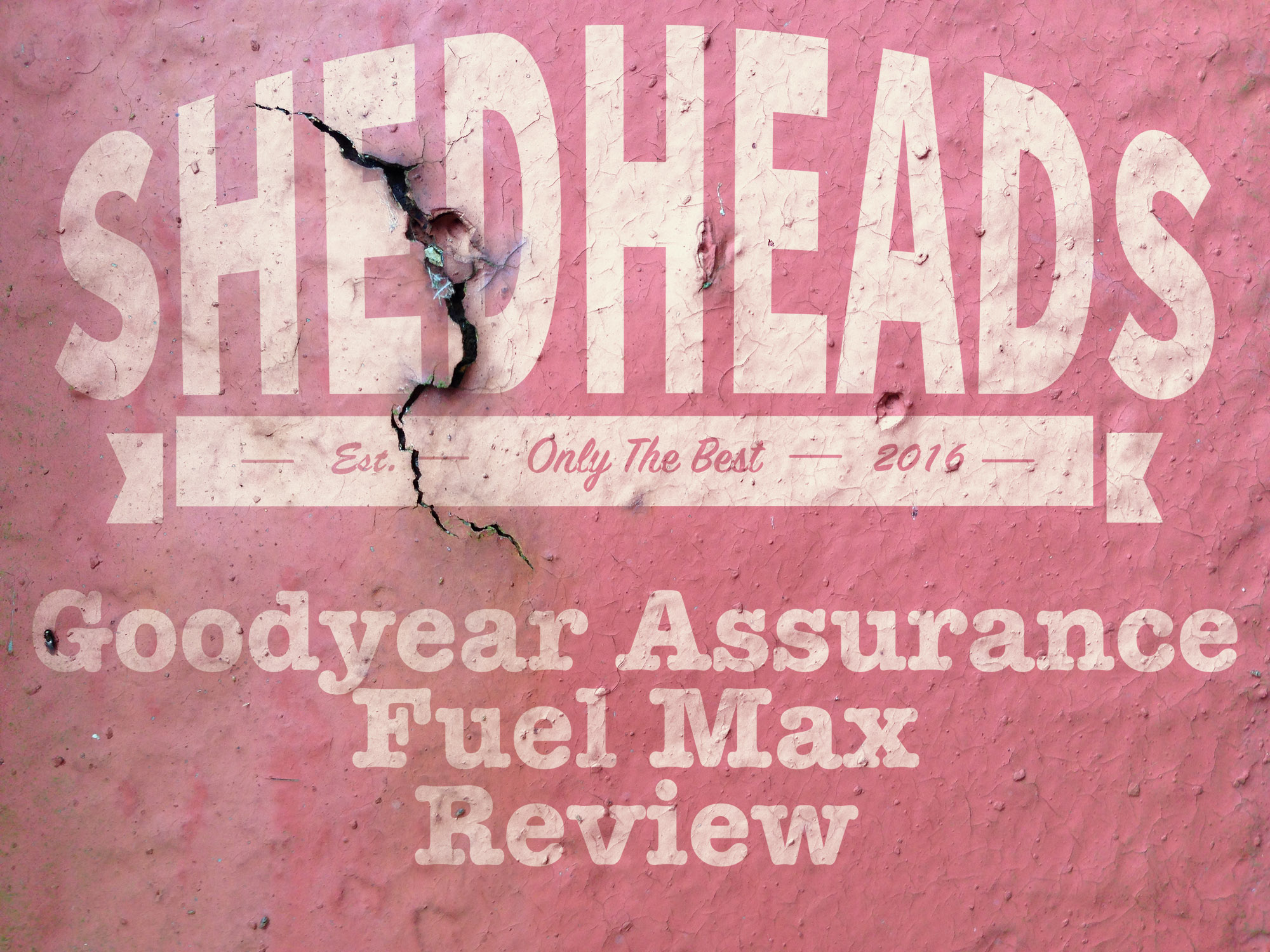 Goodyear Assurance Fuel Max Review >> Goodyear Assurance Fuel Max Review