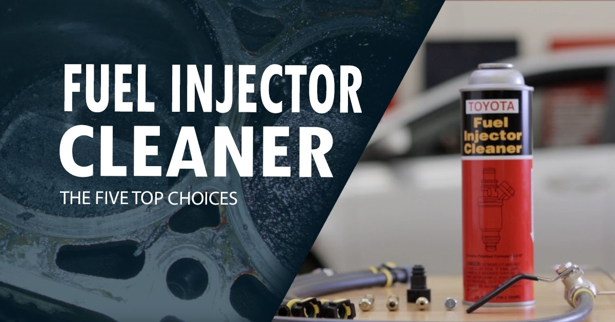 What's The Best Fuel Injector Cleaner